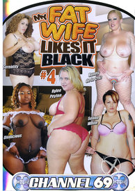 My Fat Wife Likes It Black 04